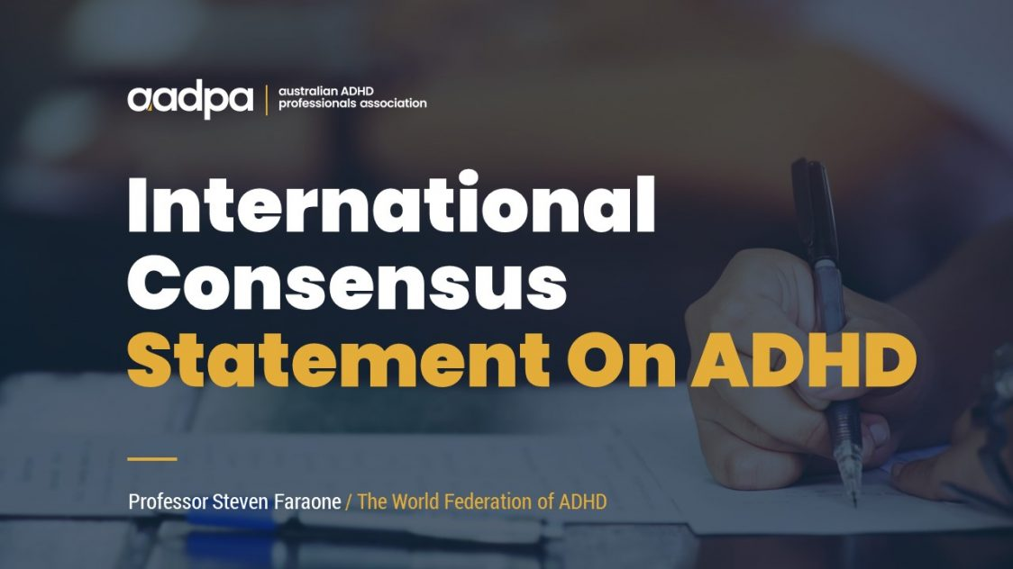 International Consensus Statement On ADHD