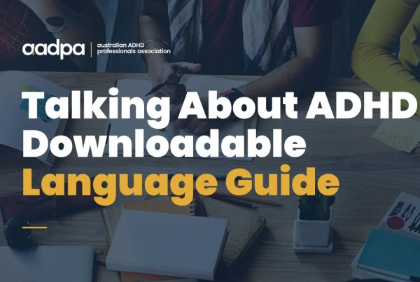 Talking About ADHD Downloadable Language Guide